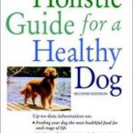 holistic-guide-for-healthy-dog-wendy-volhard-paperback-cover-art